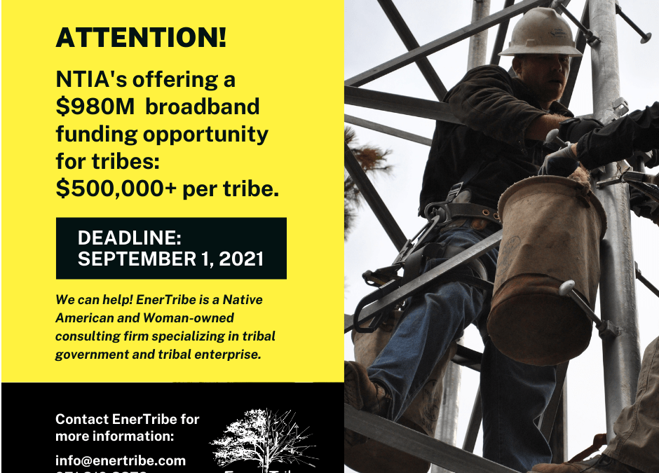 ATTENTION: Critical Broadband Funding Opportunity for Tribes!